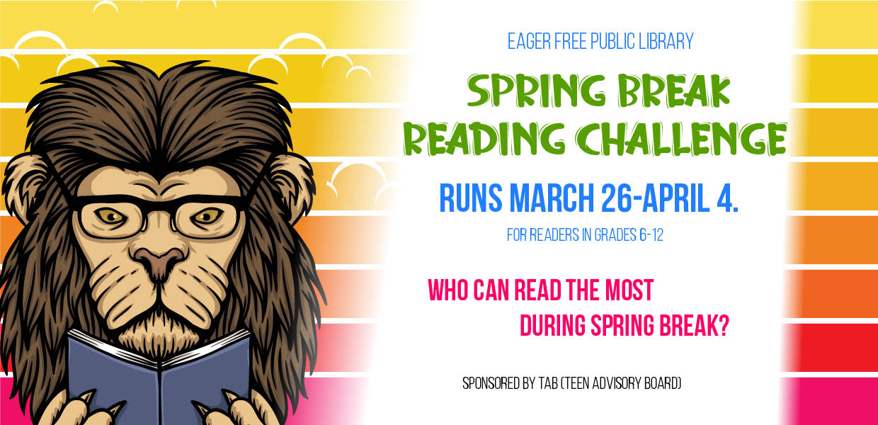 Illustrated Lion with colorful background announcing spring break reading challange