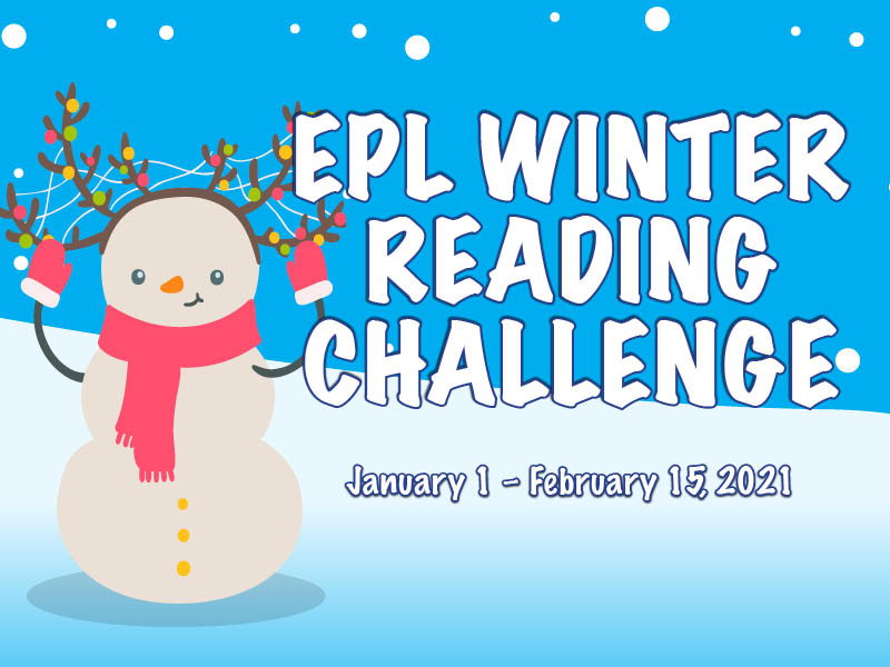 Illustrated snowman with stick antlers strung with colorful lights. EPL winter reading challenge. January 1 through February 15, 2020