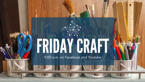 Friday Crafts for Teens and Young Adults