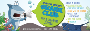 Illustrated shark announcing the summer library shark club with a megaphone.