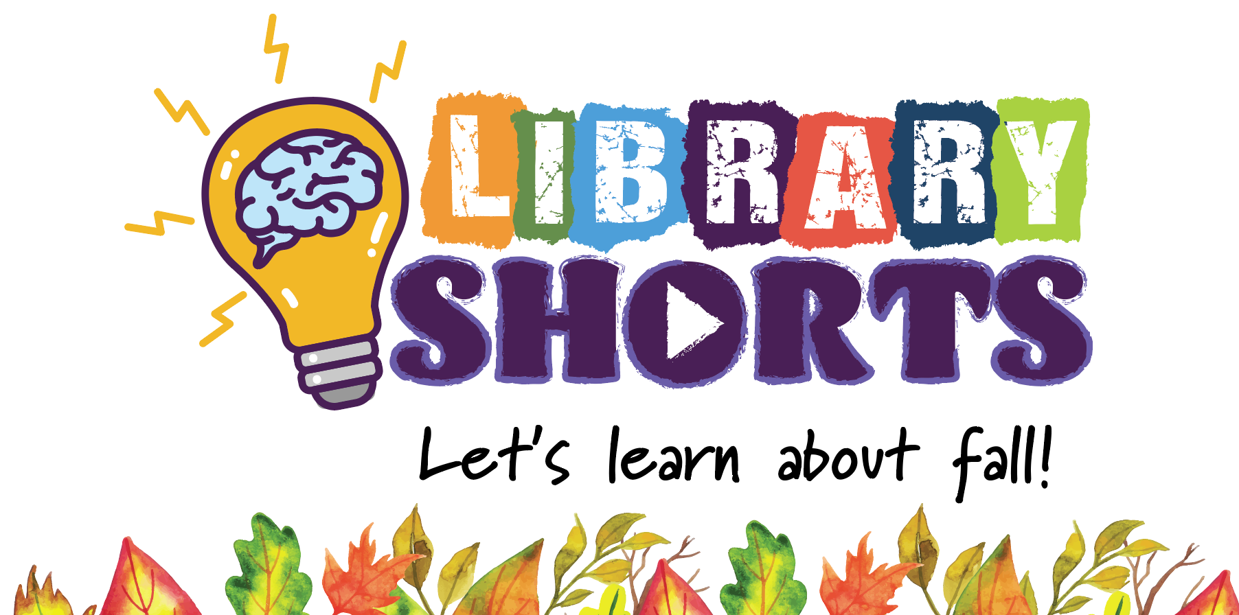 "Illustration: library shorts logo and ""lets learn about fall"""