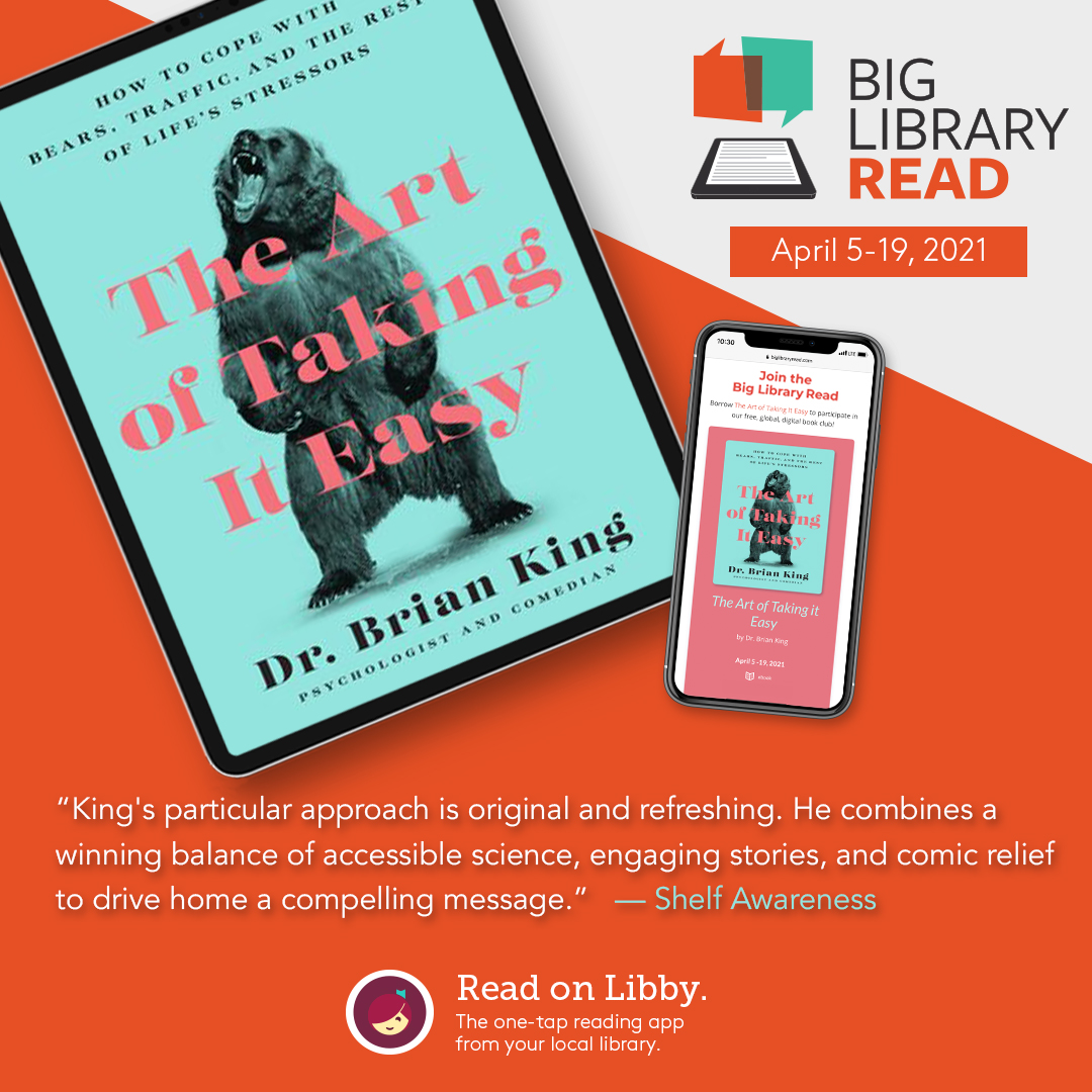 "Promotional image for the April 5th OverDrive Big Read featuring the book cover of ""The Art of Taking It Easy"""