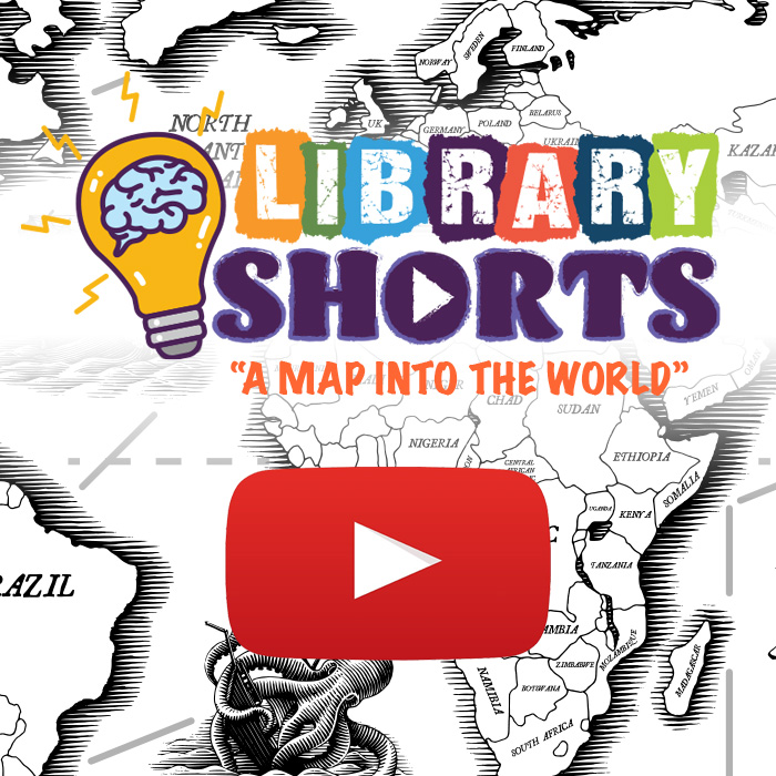 "World map in the background. Library Shorts logo with ""A Map into the World"" and a video 'play button' icon."