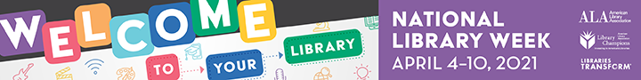 Banner: National Library Week, April 4-10, 2021.