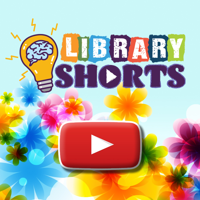 """Blue background overlayed with colorful flowers, a """"video play"""" icon, and the Library Shorts logo."""