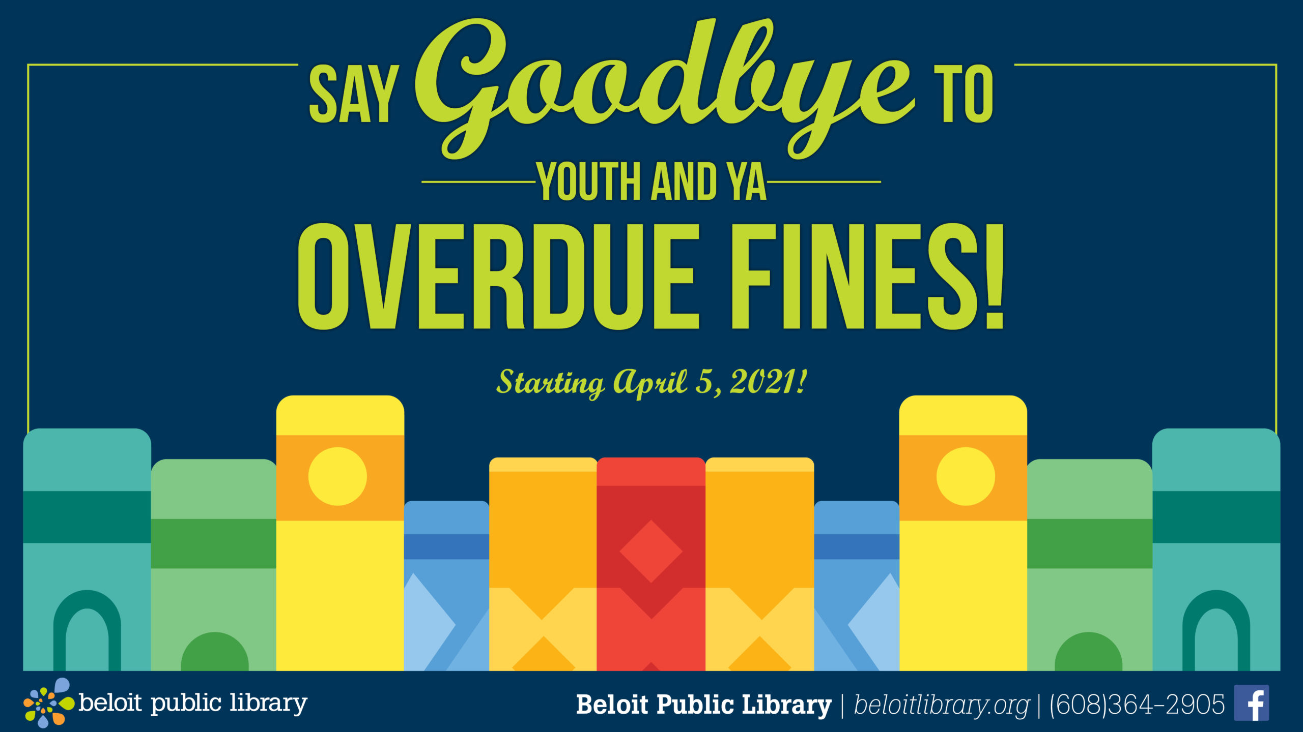 """Book spines and """"Say goodbye to youth and young adult overdue fines at Beloit Public Library"""""""