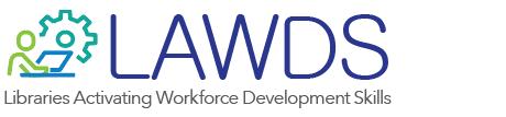 Logo: LAWDS. Libraries Activating Workforce Development Skills.