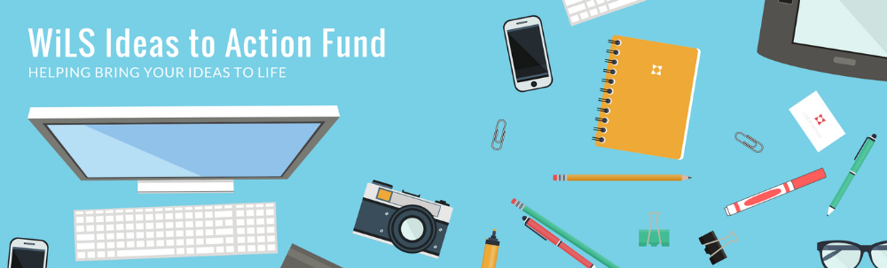 Banner: WiLS Idea to Action Fund. Computer and other office supplies on a blue background.