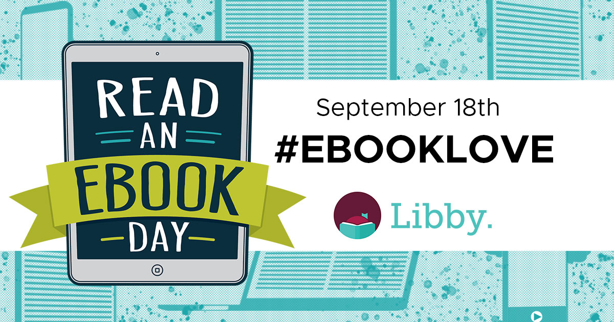 Banner: Read an Ebook day, September 18th. Share what you're reading with #EbookLove
